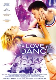 "Filmplakat für ""We Love to Dance"""