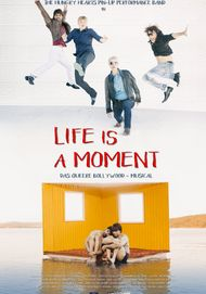 "Filmplakat für ""Life is a Moment"""