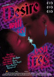 """Filmplakat für """"Desire will set you free"""""""