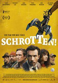 """Filmplakat für """"Schrotten!"""""""