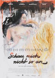 """Filmplakat für """"Schau mich nicht so an"""""""
