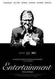 "Movie poster for ""ENTERTAINMENT"""