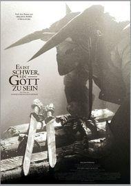 """Filmplakat für """"Es ist schwer, ein Gott zu sein"""""""