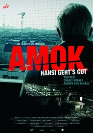 "Movie poster for ""Amok - Hansi geht's gut"""