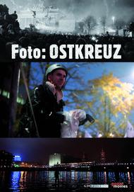"""Filmplakat für """"Foto: Ostkreuz"""""""