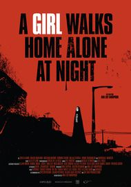 "Movie poster for ""A GIRL WALKS HOME ALONE AT NIGHT"""