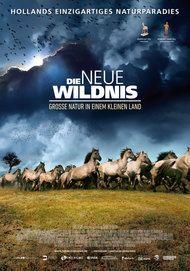 """Filmplakat für """"Die neue Wildnis - Große Natur in einem kleinen Land"""""""