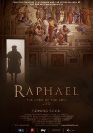 "Movie poster for ""RAPHAEL: THE LORD OF THE ARTS (3D)"""