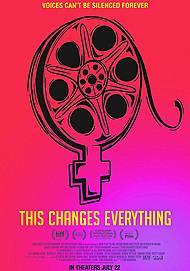 "Movie poster for ""THIS CHANGES EVERYTHING"""