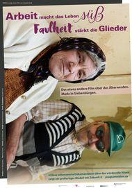 """Filmplakat für """"Arbeit macht das Leben süß, Faulheit stärkt die Glieder"""""""