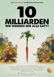 """Filmplakat für """"10 Milliarden - Wie werden wir alle satt?"""""""