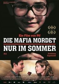"Movie poster for ""THE MAFIA ONLY KILLS IN SUMMER"""