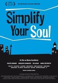"""Filmplakat für """"Simplify Your Soul"""""""