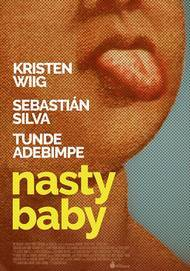 "Movie poster for ""NASTY BABY"""