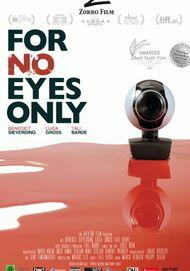 "Filmplakat für ""For No Eyes Only"""
