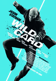 "Movie poster for ""WILD CARD"""