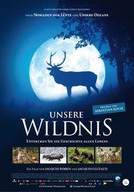 """Filmplakat für """"Unsere Wildnis"""""""