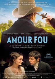 """Filmplakat für """"Amour Fou"""""""