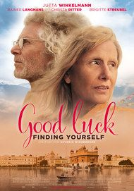 """Movie poster for """"Good Luck Finding Yourself"""""""