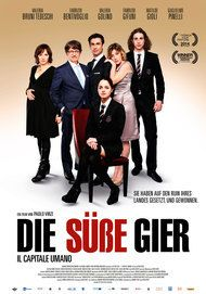 "Filmplakat für ""Die süße Gier - Il Capitale Umano"""