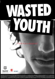 "Movie poster for ""Wasted Youth"""