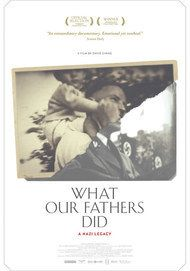 "Movie poster for ""WHAT OUR FATHERS DID: A NAZI LEGACY"""