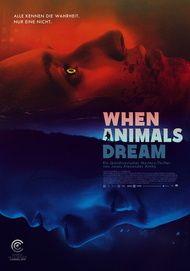 """Filmplakat für """"When Animals Dream"""""""