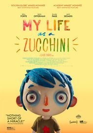 "Movie poster for ""MY LIFE AS A ZUCCHINI"""