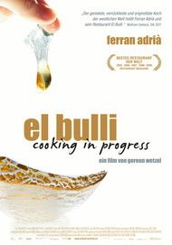 "Movie poster for ""El Bulli - Cooking in Progress"""