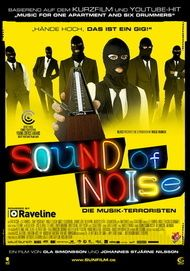 "Filmplakat für ""Sound of Noise"""