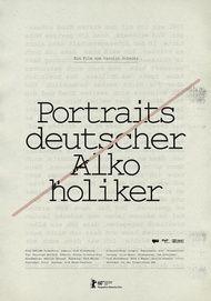 """Filmplakat für """"Portraits deutscher Alkoholiker"""""""