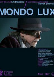 """Filmplakat für """"Mondo Lux - Die Bilderwelten des Werner Schroeter"""""""