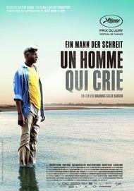 """Filmplakat für """"Un homme qui crie - Ein Mann, der weint"""""""