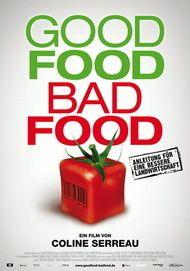 """Filmplakat für """"Good Food, Bad Food - Anleitung für eine bessere Landwirtschaft"""""""