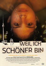 """Filmplakat für """"Weil ich schöner bin"""""""