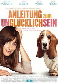 """Filmplakat für """"Anleitung zum Unglücklichsein"""""""