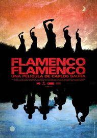 "Filmplakat für ""Flamenco, Flamenco"""