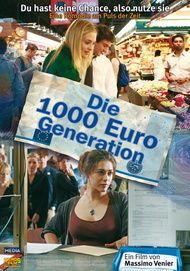 """Filmplakat für """"Die 1000 Euro-Generation"""""""