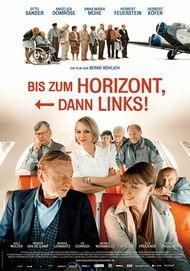 """Filmplakat für """"Bis zum Horizont, dann links!"""""""