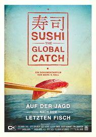 "Filmplakat für ""Sushi: The Global Catch"""