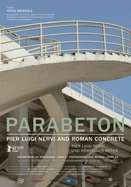 """Filmplakat für """"Parabeton - Pier Luigi Nervi und römischer Beton"""""""