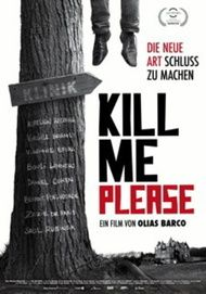 """Movie poster for """"KILL ME PLEASE"""""""