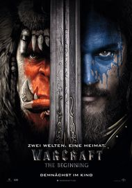 "Filmplakat für ""Warcraft: The Beginning (3D)"""