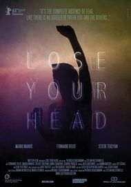"Filmplakat für ""Lose Your Head"""