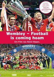 "Filmplakat für ""Wembley - Football Is Coming Hoam"""