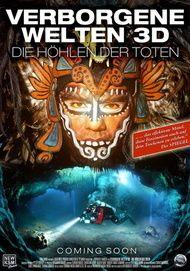 """Filmplakat für """"Verborgene Welten 3D - Die Höhlen der Toten"""""""