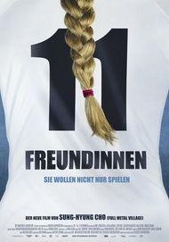 """Filmplakat für """"11 Freundinnen - Sie wollen nicht nur spielen"""""""