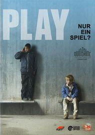 """Filmplakat für """"Play - Nur ein Spiel"""""""