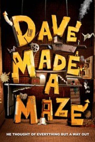 """Movie poster for """"DAVE MADE A MAZE"""""""