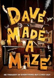 "Movie poster for ""DAVE MADE A MAZE"""